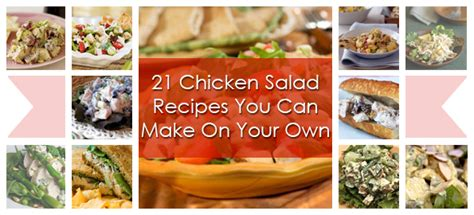 21 chicken salad recipes you can make on your own recipe