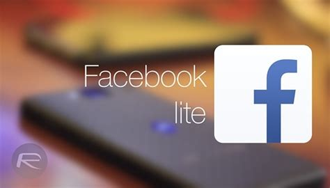 facebook lite official facebook lite app released for low end