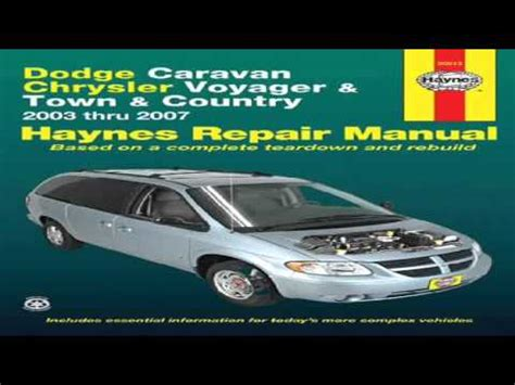 online car repair manuals free 2003 dodge caravan windshield wipe control dodge caravan chrysler voyager town country 2003 thru 2007 haynes automotive repair manual youtube