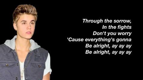 Justin Bieber It S Gonna Be Alright Mp3 | justin bieber be alright lyrics studio version youtube