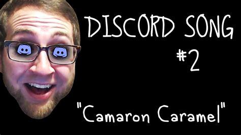 discord lyrics discord song 2 quot camaron caramel quot by bobby yarsulik feat