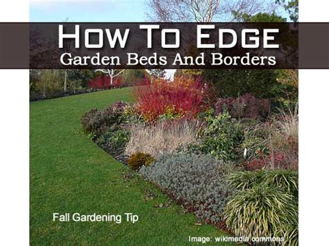 beds and borders how to edge garden beds and borders fall gardening tip