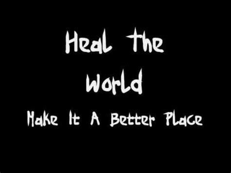 michael jackson heal the world (lyrics) youtube