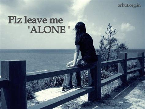 leave me alone leave me alone quotes quotesgram