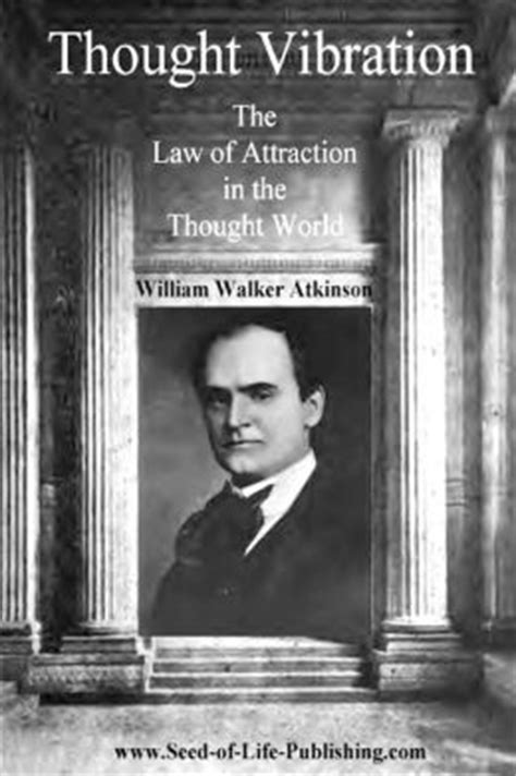 Thought Vibration by William Walker Atkinson