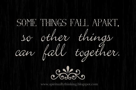 falling appart sometimes things fall apart quotes quotesgram