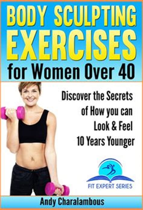 female and late forties exercises for women over 40 on pinterest over 40 for