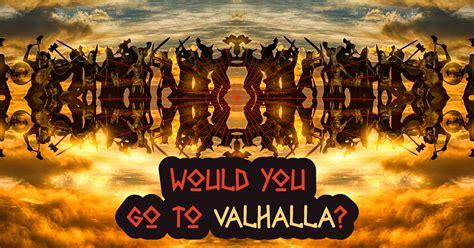 Or Valhalla Would You Go To Valhalla Quiz Quizony