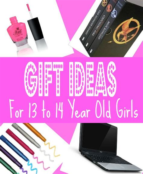 best gifts for a 13 year old girl inspiration