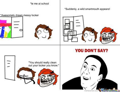 Le Me Memes - le me and my messy locker by memeefan meme center