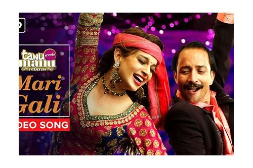 tanu weds manu alle video song herunterladen