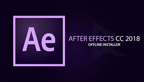 Adobe After Effect Cc 2018 64 Bit Version adobe after effects cc 2018 offline installer