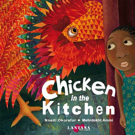 and chicken books chicken in the kitchen lantana publishing