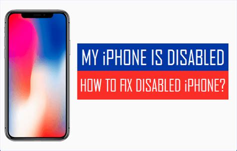 my iphone is disabled my iphone is disabled how to fix disabled iphone