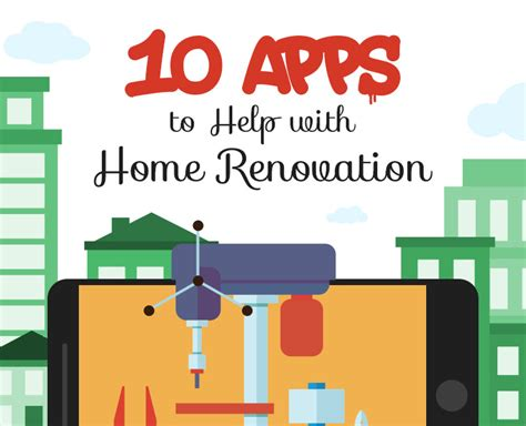 10 apps to help with home renovation infographic