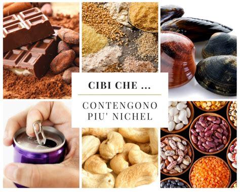 quali alimenti contengono il nichel cibi contengono pi 249 nichel edo