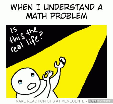 when i understand a math problem by midnight940 meme center