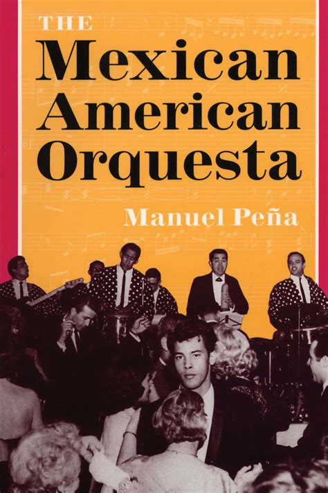 mexican americans in torrance images of america books the mexican american orquesta culture and the