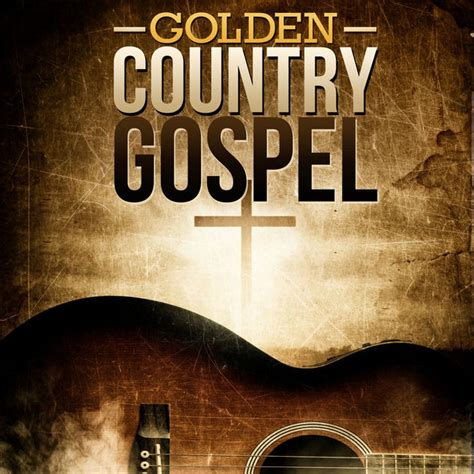 country gospel music groups golden country gospel by various artists on apple music