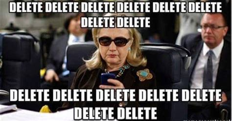 Delete Meme - hillary won t stop lying about the fbi investigation