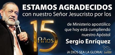proclama profetica 2015 apostol sergio enriquez iglesia de cristo horem panama ministerios ebenezer