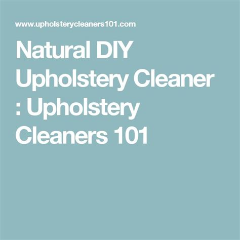 best 25 upholstery cleaner ideas on stain