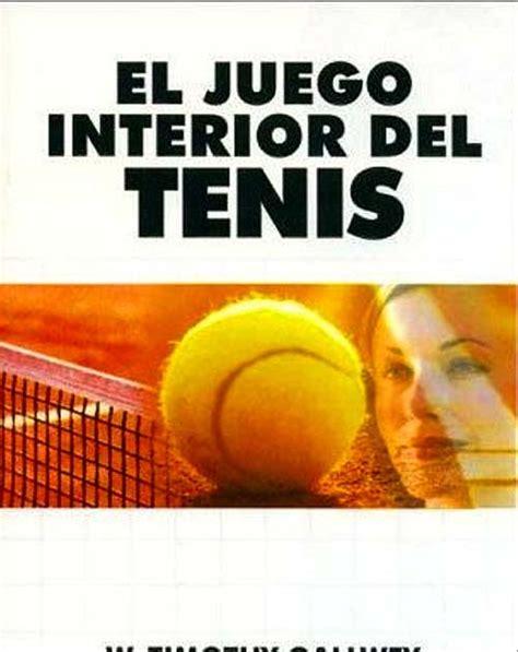 libro el juego interior del la lectura de nuria te digo un tema y te dir 233 libros tenis