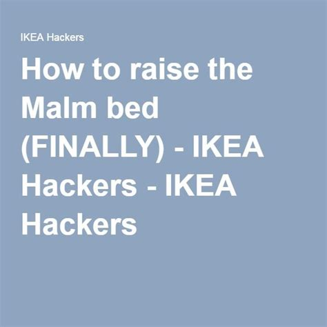 raise malm bed how to raise the malm bed finally malm ikea hackers