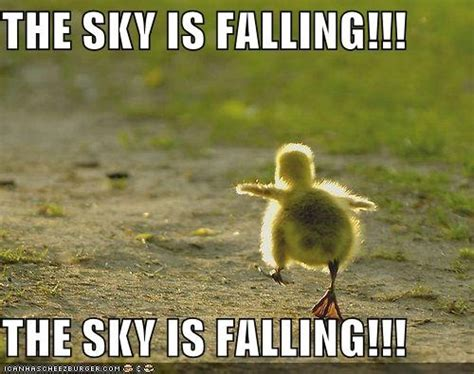 the sky is falling chicken little intelligent discontent