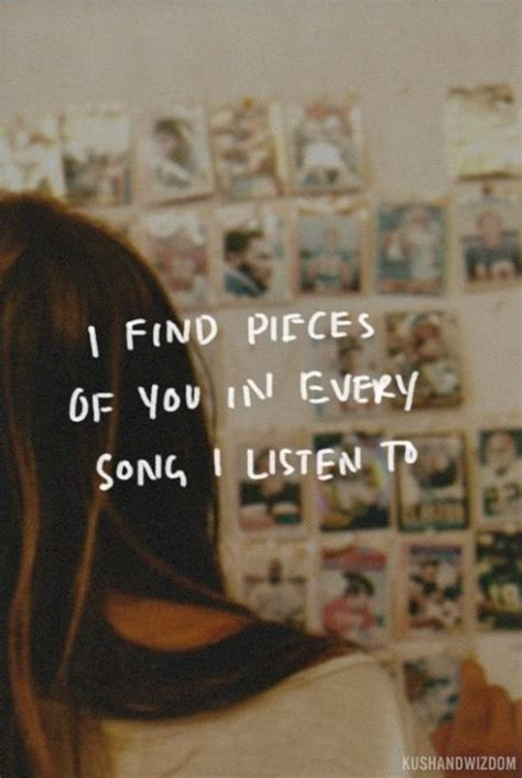 Pieces Of You by I Find Pieces Of You In Every Song I Listen To Pictures