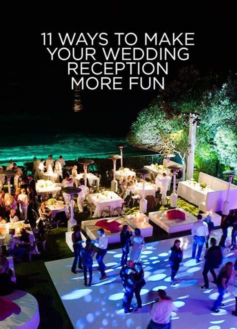 fun ideas for your wedding reception 11 ways to make your wedding reception more fun wedding