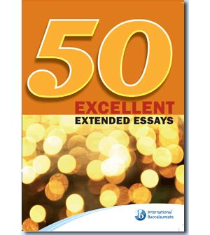50 Extended Essays by 50 Excellent Extended Essays A1 50 Excellent