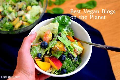 Inspiring Vegan Cooking Blogs by Top 100 Vegan Blogs To Follow In 2018