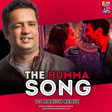 remix djs the humma song remix dj manish