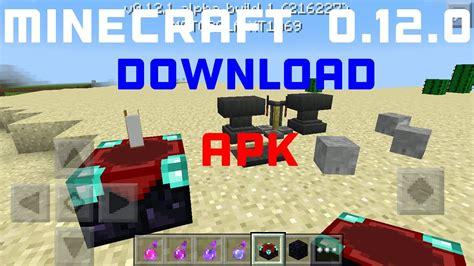 minecraft 0 7 1 apk minecraft 0 12 1 apk