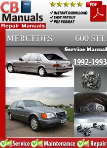 automotive repair manual 1992 mercedes benz 600sel security system mercedes 600sel 1992 1993 service repair manual ebooks automotive