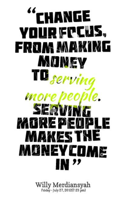 3 Great Make Money At Quotes About Money Sualci Quotes