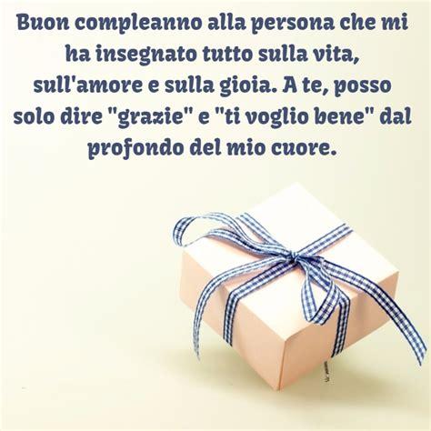lettere di buon compleanno per un amica speciale frasi di auguri di buon compleanno mamma auguri di buon