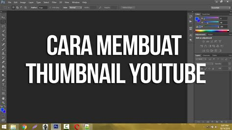 membuat video youtube cara membuat thumbnail youtube simple di photoshop jalur
