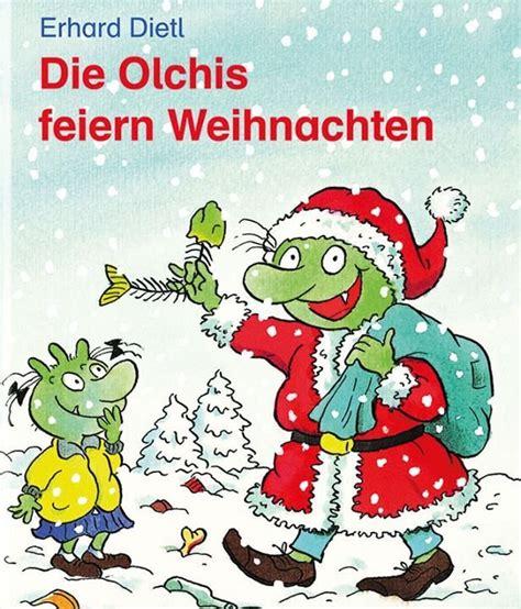wann feiern die russen weihnachten kindertheater die olchis feiern weihnachten