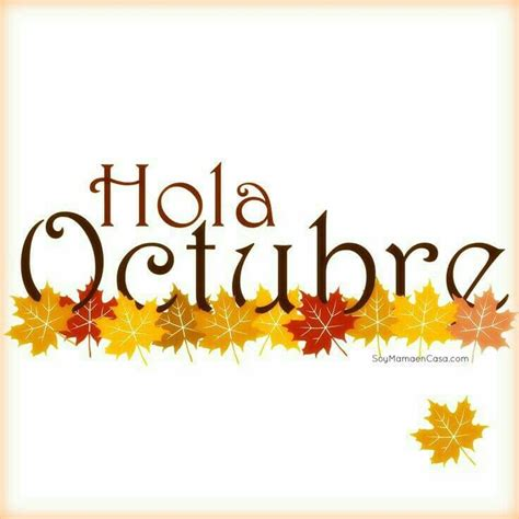 imágenes mes octubre con mensaje imagenes para compartir bienvenido octubre