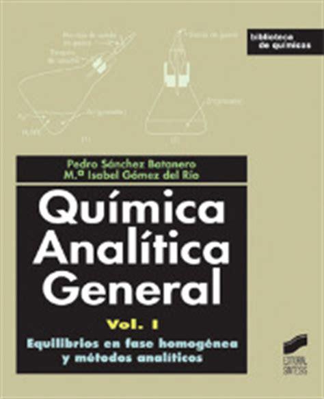 libro vogel quimica analitica pdf quimica analitica general vol i libro 1292 biblioteca de quimica 1