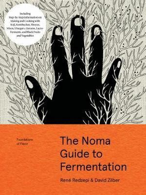 1579657184 foundations of flavor the noma the noma guide to fermentation foundations of flavor