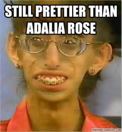 still prettier than adalia rose