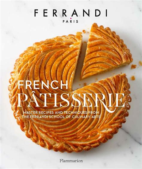 patisserie master recipes and techniques from the ferrandi school of culinary arts books 8 new cookbooks to buy for homegrown chefs this