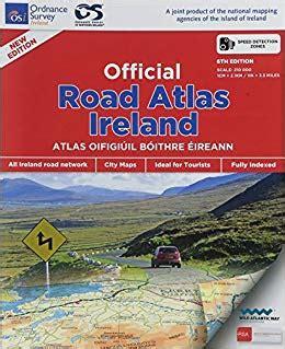0008270333 comprehensive road atlas ireland official road atlas ireland 9781908852410 books