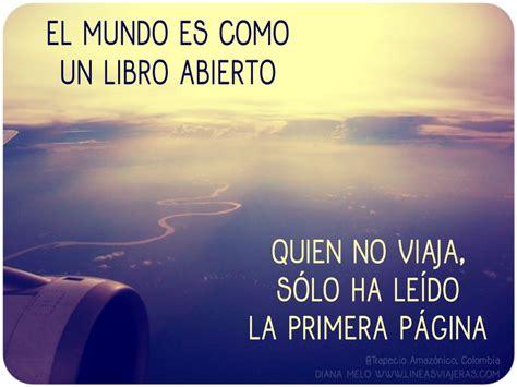 primera pgina vida 8499927327 travel quotes frases viaje turismo amazonas colombia blog de viajes l 237 neas viajeras