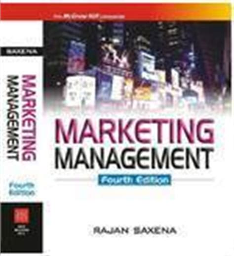 Marketing Management Books For Mba Free Pdf by Marketing Management 4 E By Rajan Saxena