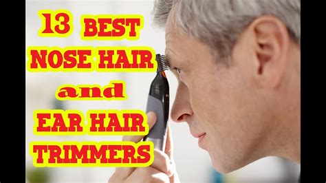 how to permanently remove nose and ear hair realselfcom best nose hair and ear hair trimmer to buy in 2017 youtube