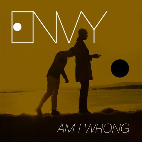 download mp3 free i am wrong am i wrong single envy mp3 buy full tracklist